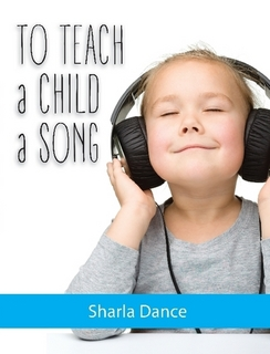 To Teach a Child a Song