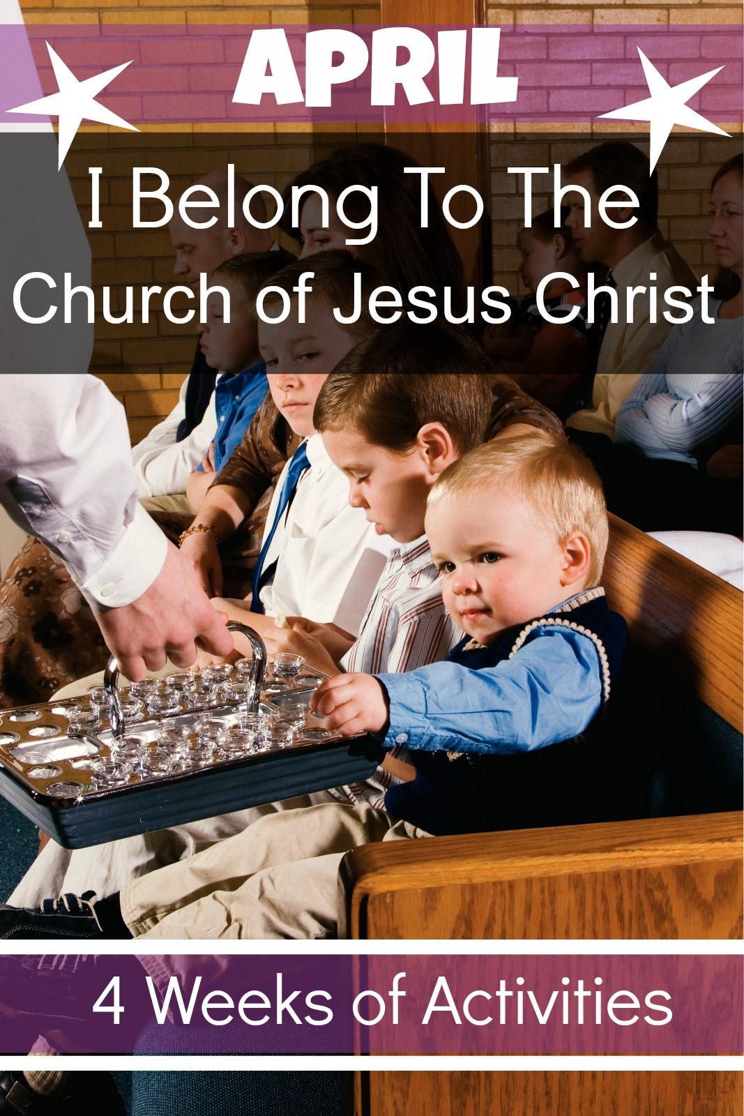 April: I Belong To The Church of Jesus Christ