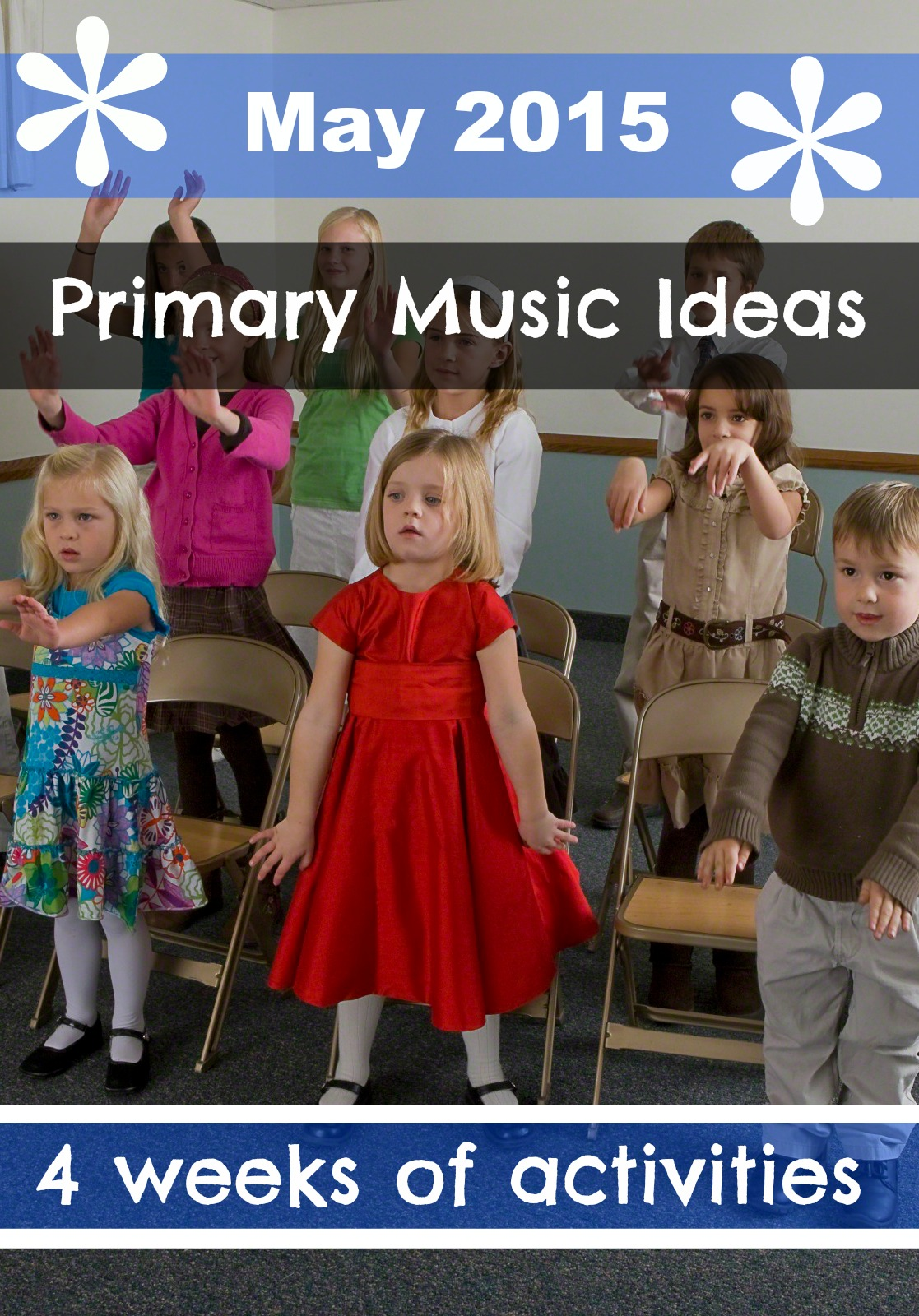 May – 4 weeks of Primary Music Activity Ideas: Younger