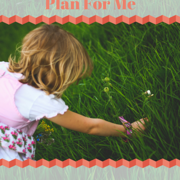 I Will Follow God's Plan for Me: Monthly Plan