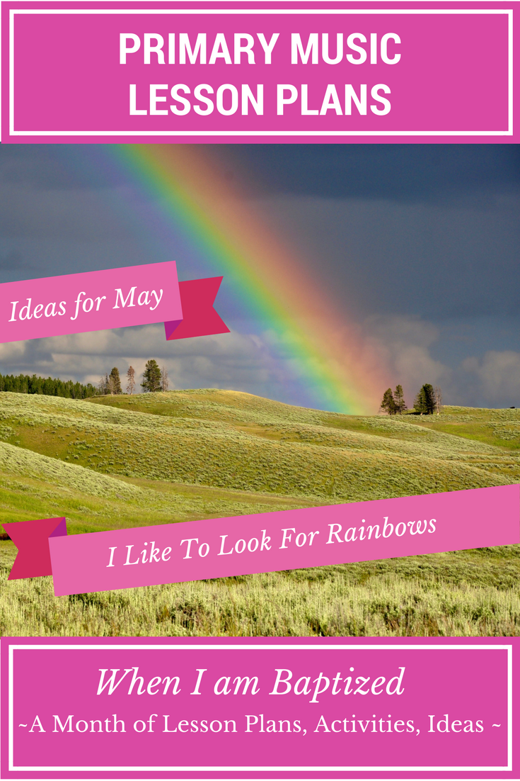 When I Am Baptized: I like to look for Rainbows – Ideas for Younger and Older Children