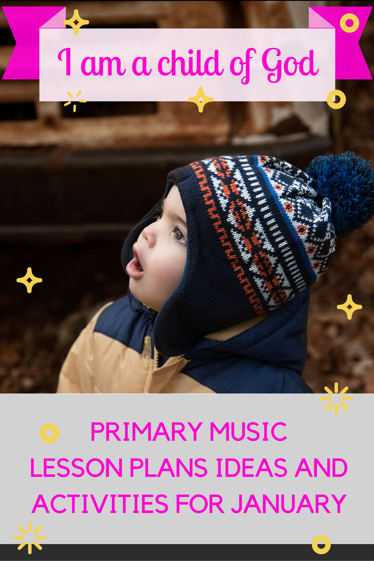 January – I Am a Child of God: Deepening the Experience with the song