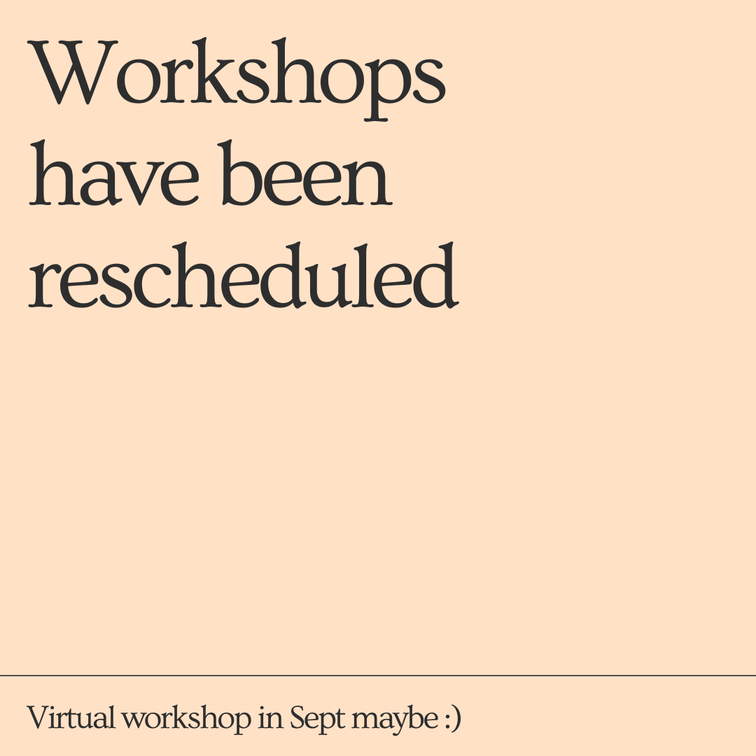 Workshops to be rescheduled