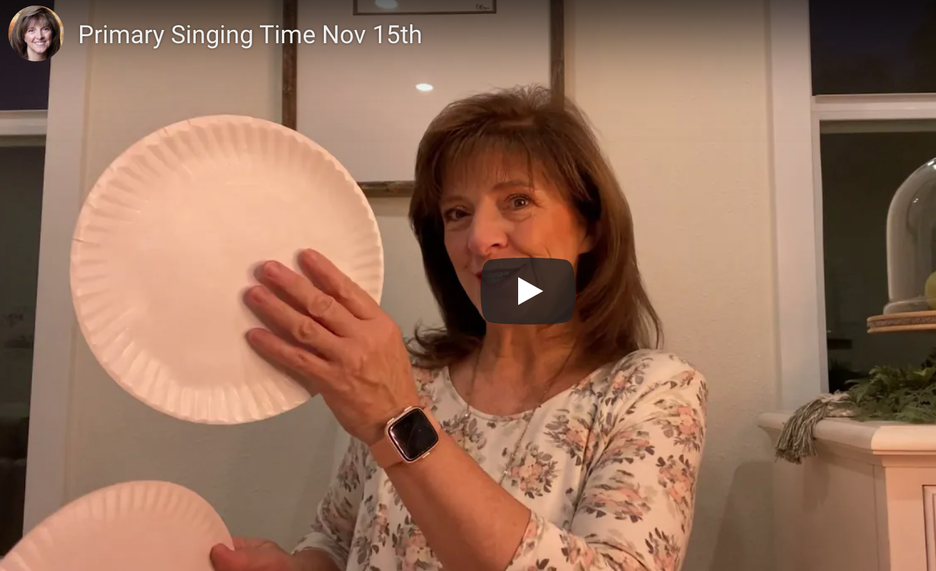 Nov 15th – New Online Primary Singing Time